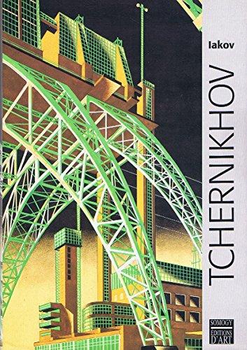 Iakov Tchernikhov : Documents et reproductions des archives de Alekseï et Dimitri Tchernikhov