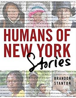 Humans of New York: Stories by [Stanton, Brandon]