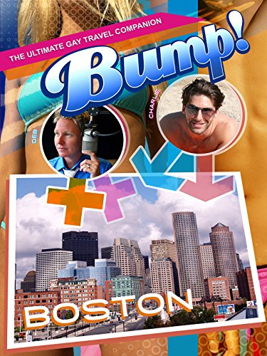 bump-the-ultimate-gay-travel-companion-boston