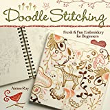 Doodle Stitching: Fresh & Fun Embroidery for Beginners: Fresh and Fun Embroidery for Beginners