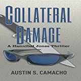 Collateral Damage: Hannibal Jones Mystery Series