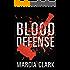 Blood Defense (Samantha Brinkman Book 1) (English Edition)