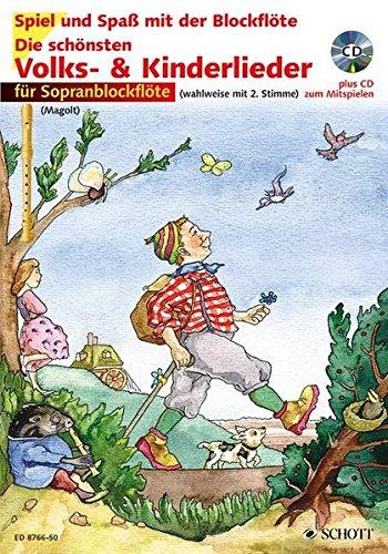 Die schönsten Volks- & Kinderlieder für Sopranblockflöte, inkl. CD