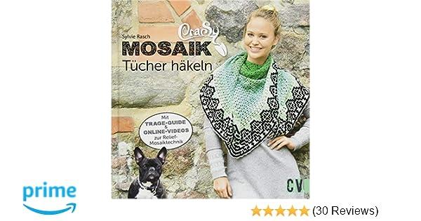 Crasy Mosaik Tücher Häkeln Mit Trage Guide Und Online Videos Zur