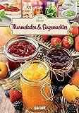 100 Ideen Marmeladen und Eingemachtes