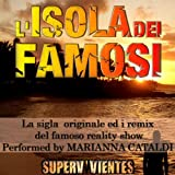 L'isola dei famosi - Supervivientes (Sigla originale, Remix 2010)