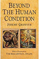 Beyond the Human Condition Paperback