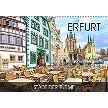 Erfurt - Stadt der Türme (Wandkalender 2019 DIN A2 quer): Durch alle Jahreszeiten in Erfurt (Monatskalender, 14 Seiten ) (CALVENDO Orte)