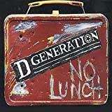 Songtexte von D Generation - No Lunch