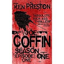 Joe Coffin Season One Episode One (A Vampire Suspense and British Gangster Series Book 1)