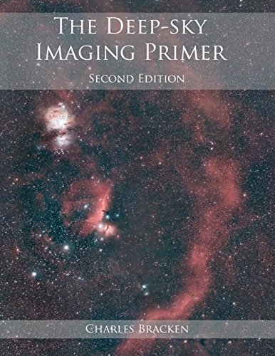 The Deep-sky Imaging Primer por Charles Bracken