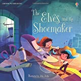 The Elves and the Shoemaker (Picture Books) by Rob Lloyd Jones (2016-09-01)