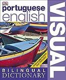 Portuguese-English Bilingual Visual Dictionary (DK Bilingual Dictionaries)