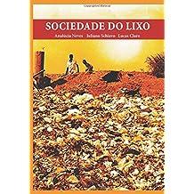 Sociedade do Lixo: Livro-reportagem