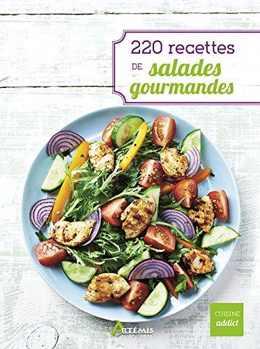 220 recettes de salades gourmandes