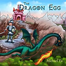 Books for Kids: The Dragon Egg (Knightly Tale Bedtime Stories Book 1)