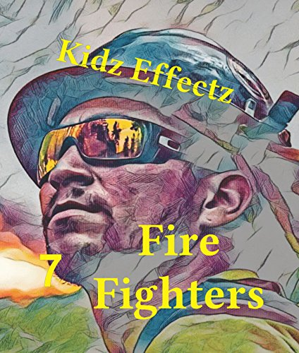 Fire Fighters (Kids Illustrated series Book 7) (English Edition) (Fire Fighter Kids)