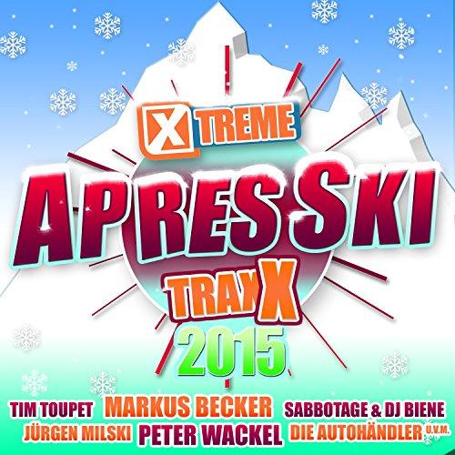 Xtreme Traxx Après Ski 2015
