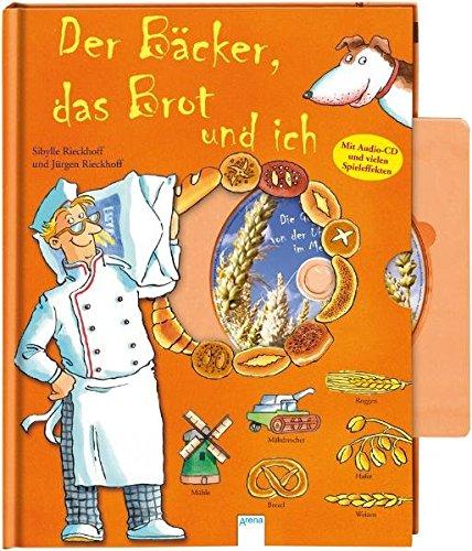 Der Bäcker, das Brot und ich (Die Welt und ich) Bäcker-brot