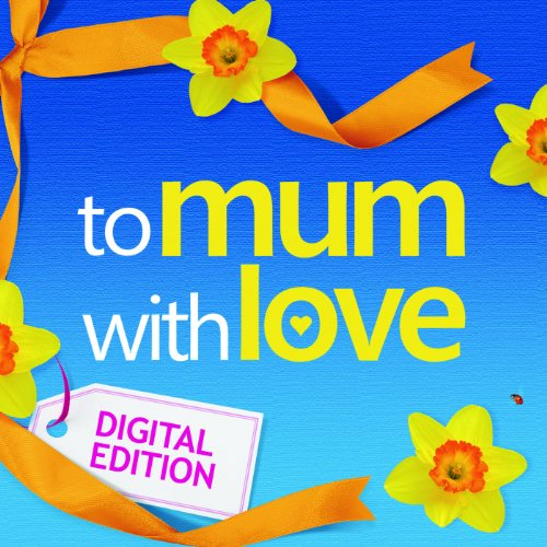 To Mum With Love (Digital Version)