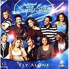 Deutschland Sucht Den Super Star - Fly Alone by Various Artists (2008-08-03)