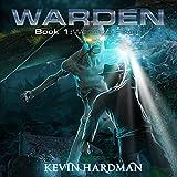 Wendigo Fever: Warden, Book 1