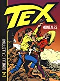 Montales. Tex - Sergio Bonelli - amazon.it