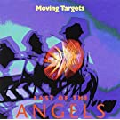 Last of the Angels by Moving Targets (2013-05-03)