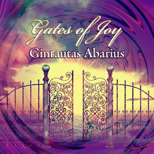 Gintautas Abarius - Džiaugsmo Vartai = Gates Of Joy