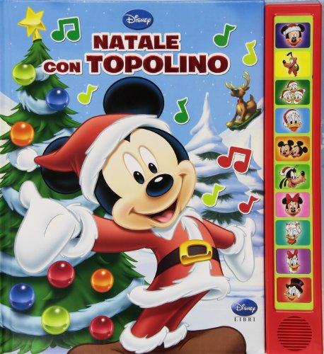 Natale con Topolino. Libro sonoro. Ediz. illustrata