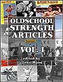 Oldschool Strength Articles:Volume I