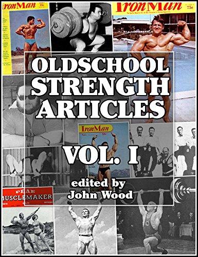 Gesundheit Magazin Männer (Oldschool Strength Articles:Volume I (English Edition))
