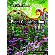 Plant Classification (Life of Plants (2nd Edition))