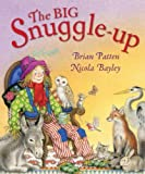 The Big Snuggle-up by Patten, Brian (2012) Paperback