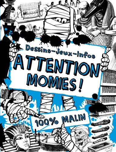 Coloriages docu t.2 : Attention Momies !