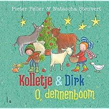 O, dennenboom (Kolletje & Dirk)