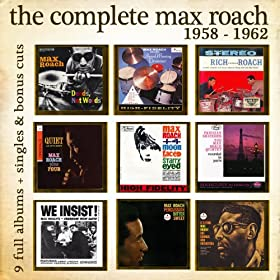 The Complete Max Roach 1958 - 1962