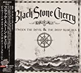 Between the Devil & The Deep Blue by Black Stone Cherry (2011-06-22)