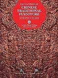 Encyclopedia of Chinese Traditional Furniture, Vol. 4: Diversified Scenarios