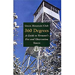 360 Degrees : A Guide to Vermont's Fire and Observation Towers