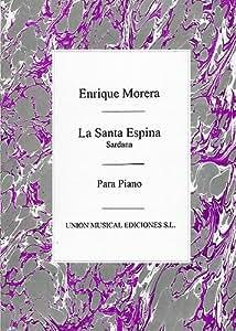 Enrique Morera: La Santa Espina - Sardana (Piano) - Partitions
