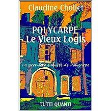 Polycarpe - Tome 1: Le Vieux Logis