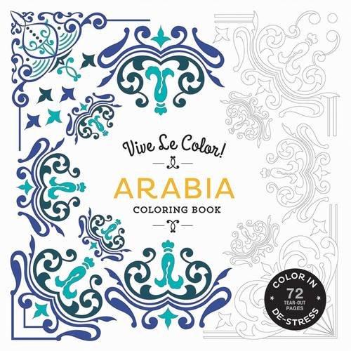 Vive Le Color! Arabia Coloring Book par Abrams Noterie