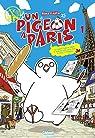 Un pigeon à Paris, tome 1 par Foujita