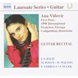 Laureate Series - Ana Vidovic (Winner Of The 1998 International Francisco Tarrega Competition, Benicasim)