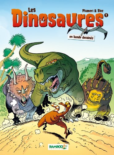Les Dinosaures en BD - tome 1 par Arnaud Plumeri