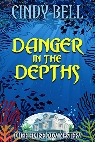 danger-in-the-depths-dune-house-cozy-mystery-series-book-9