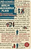 Berlin Alexanderplatz: Die Geschichte vom Franz Biberkopf (Fischer Taschenbibliothek) - Alfred Döblin