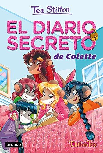 El diario secreto de Colette: Vida en Ratford 2 (Tea Stilton) por Tea Stilton