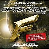 Der Tod von Captain Future (Captain Future: The Return of Captain Future 8.2): Hommage von Allen Steele